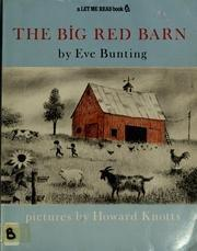 THE BIG RED BARN by Howard Knotts
