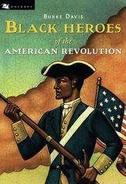 BLACK HEROES OF THE AMERICAN REVOLUTION by Burke Davis