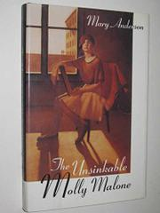 THE UNSINKABLE MOLLY MALONE by Mary Anderson