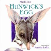 HUNWICK'S EGG by Mem Fox