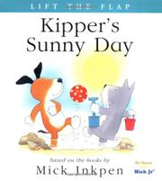 KIPPER'S SUNNY DAY by Mick Inkpen