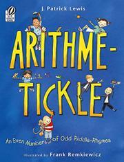 ARITHME-TICKLE by J. Patrick Lewis