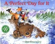 A Perfect Day for It by Jan Fearnley