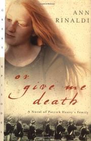 OR GIVE ME DEATH by Ann Rinaldi