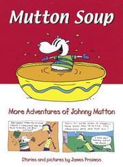 MUTTON SOUP by James Proimos