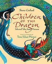 CHILDREN OF THE DRAGON by Sherry Garland