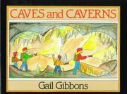 CAVES AND CAVERNS by Gail Gibbons