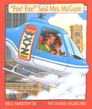 """FIRE! FIRE!"" SAID MRS. McGUIRE by Bill Martin Jr."