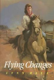 FLYING CHANGES by Lynn Hall