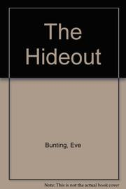 THE HIDEOUT by Eve Bunting