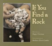 IF YOU FIND A ROCK by Peggy Christian
