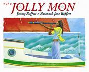 THE JOLLY MON by Jimmy & Savannah Jane Buffett Buffett