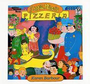 LITTLE NINO'S PIZZERIA by Karen Barbour