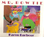 MR. BOW TIE by Karen Barbour