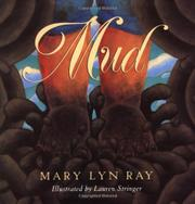 MUD by Mary Lyn Ray