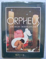 ORPHEUS by Charles Mikolaycak