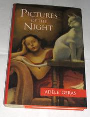 PICTURES OF THE NIGHT by Adèle Geras