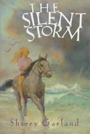 THE SILENT STORM by Sherry Garland
