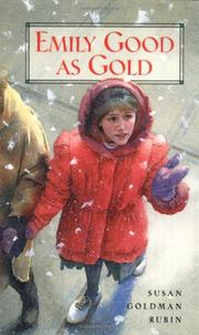 EMILY GOOD AS GOLD by Susan Goldman Rubin