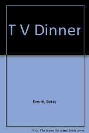 TV DINNER by Betsy Everitt