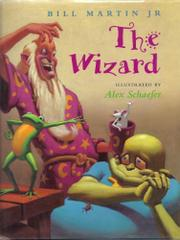 THE WIZARD by Bill Martin, Jr.