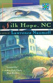 """SILK HOPE, NC"" by Lawrence Naumoff"