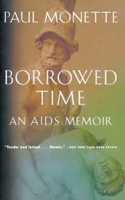 BORROWED TIME: An AIDS Memoir by Paul Monette