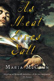 AS MEAT LOVES SALT by Maria McCann
