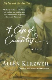 A CASE OF CURIOSITIES by Allen Kurzweil