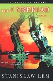 THE CYBERIAD by Stanislaw Lem