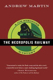 THE NECROPOLIS RAILWAY by Andrew Martin