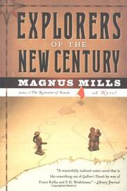 EXPLORERS OF THE NEW CENTURY by Magnus Mills
