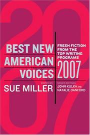 BEST NEW AMERICAN VOICES 2007 by Sue Miller