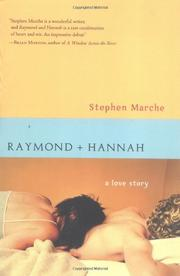 RAYMOND AND HANNAH by Stephen Marche
