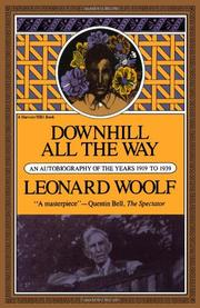DOWNHILL ALL THE WAY by Leonard Woolf