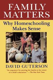 FAMILY MATTERS: Why Homeschooling Makes Sense by David Guterson