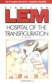 HOSPITAL OF THE TRANSFIGURATION by Stanislaw Lem