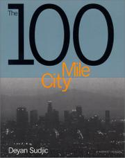 THE 100 MILE CITY by Deyan Sudjic