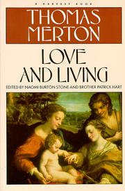 LOVE AND LIVING by Thomas Merton