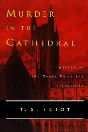 MURDER IN THE CATHEDRAL by T. S. Eliot
