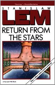 RETURN FROM THE STARS by Stanislaw Lem