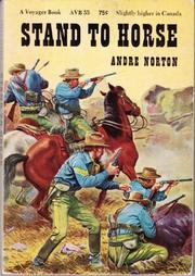 STAND TO HORSE by Andre Norton