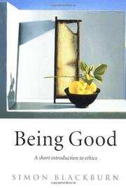 BEING GOOD by Simon Blackburn