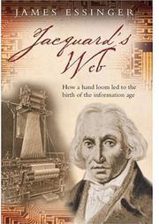 JACQUARD'S WEB by James Essinger