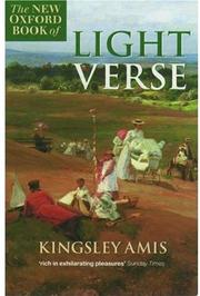 THE NEW OXFORD BOOK OF LIGHT VERSE by Kingsley Amis