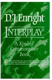 INTERPLAY by D.J. Enright