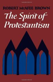 THE SPIRIT OF PROTESTANTISM by Robert McAfee Brown
