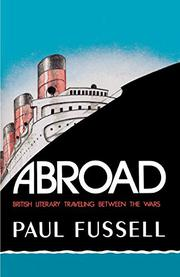 ABROAD by Paul Fussell