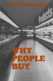 WHY PEOPLE BUY by John O'Shaughnessy