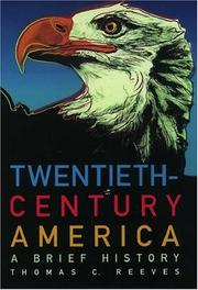 TWENTIETH-CENTURY AMERICA by Thomas C. Reeves